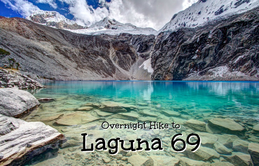 Overnight Hike to Laguna 69